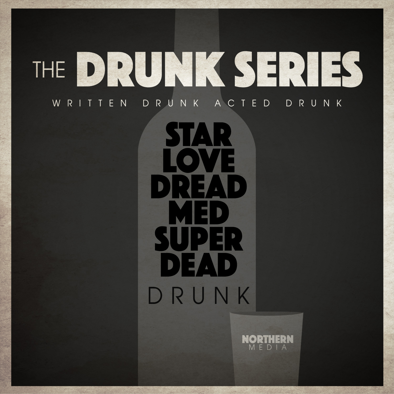 The Drunk Series Begins Its Launch!